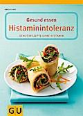 Gesund essen bei Histaminintoleranz (GU Gesun ...