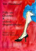 Füße wie Quanten & andere Ungereimtheiten