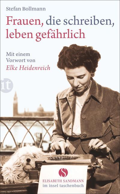 Frauen, die schreiben, leben gefährlich (Elisabeth Sandmann im it)