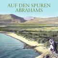 Auf den Spuren Abrahams: Das Heilige Land in  ...