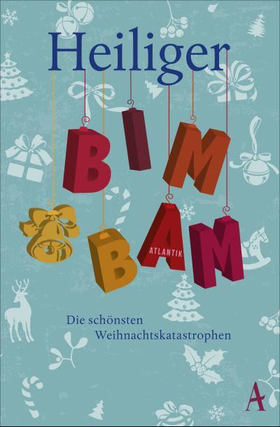heiliger-bimbam-hinterhaltige-weihnachtsgeschichten