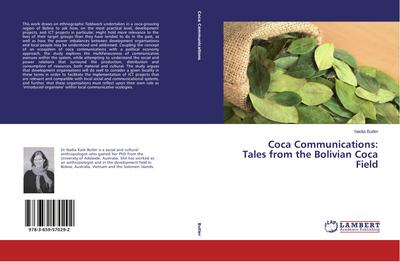 Coca Communications: Tales from the Bolivian Coca Field