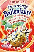 Die verrückte Ballonfahrt mit Professor Stego ...