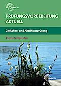 Prüfungsvorbereitung aktuell - Florist/Floris ...
