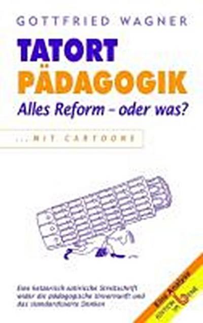 tatort-padagogik-alles-reform-oder-was-