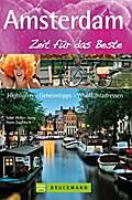 Amsterdam - Zeit für das Beste: Highlights -  ...