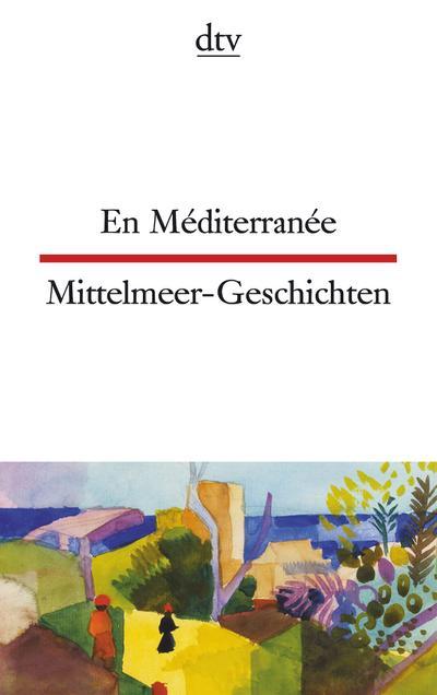 en-mediterranee-mittelmeer-geschichten-dtv-zweisprachig-