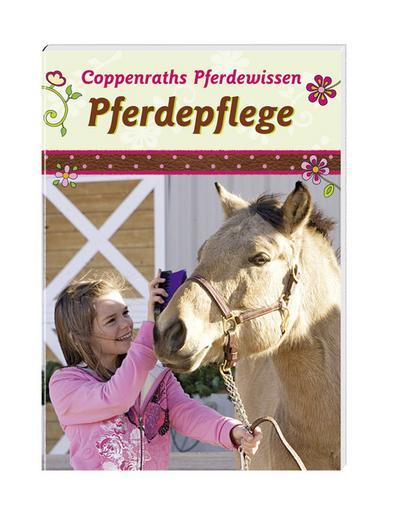 coppenrath-9614-coppenraths-pferdewissen-pferdepflege