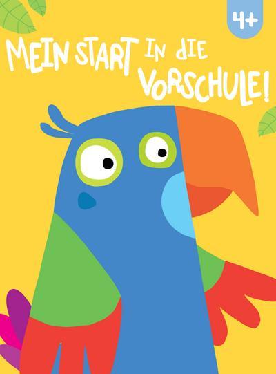 Mein Start in die Vorschule! 4+  Deutsch