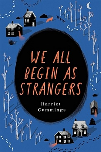 We-All-Begin-As-Strangers-Harriet-Cummings