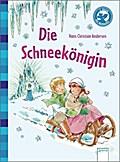 Die Schneekönigin: Der Bücherbär: Klassiker f ...