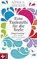 Eine Tankstelle für die Seele: Inner Coaching ...