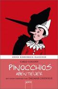 Pinocchios Abenteuer. Mit einem Vorwort von D ...