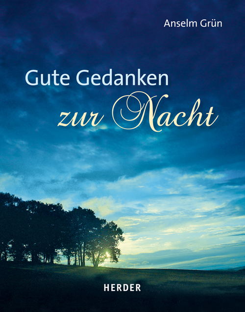NEU-Gute-Gedanken-zur-Nacht-Anselm-Gruen-311161