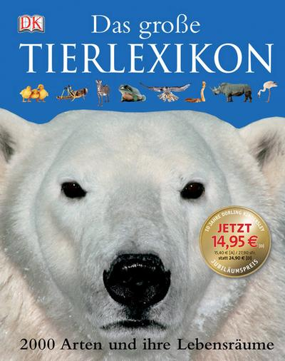 das-grosse-tierlexikon-2000-arten-und-ihre-lebensraume