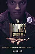 The Vampire`s Assistant and Other Tales from the Cirque Du Freak (The Saga of Darren Shan)
