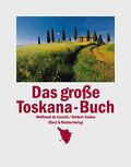 Das große Toskana-Buch