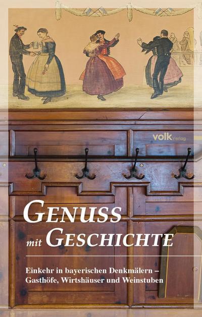 genuss-mit-geschichte-einkehr-in-bayerischen-denkmalern-gasthofe-wirtshauser-und-weinstuben