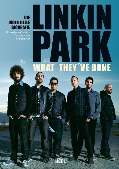 Linkin Park - What they've done  Die inoffizielle Biografie     Deutsch  ca. 208 S., mit farbiger Bildstrecke, 160 x 230 mm, gebunden - 23,