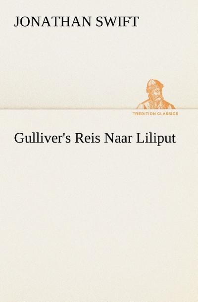 Gulliver`s Reis Naar Liliput