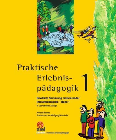praktische-erlebnispadagogik-band-1-bewahrte-sammlung-motivierender-interaktionsspiele-gelbe-reihe