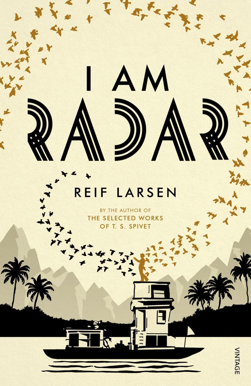 Reif Larsen I Am Radar