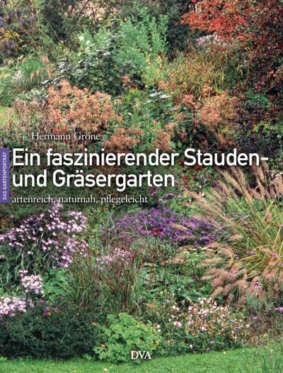 Ein faszinierender Stauden- und Gräsergarten