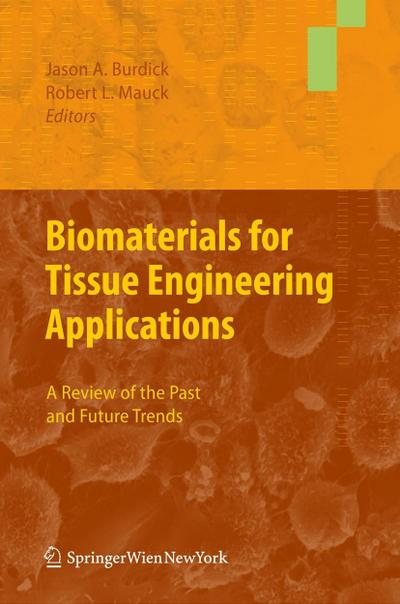 biomaterials-for-tissue-engineering-applications-a-review-of-the-past-and-future-trends