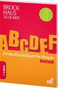 Brockhaus Scolaris Grundschulwörterbuch Deutsch: 1. - 4. Klasse