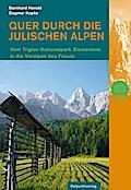 Quer durch die Julischen Alpen: Vom Triglav-N ...