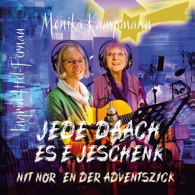 Jede Daach es e Jeschenk nit nor en dr Adventszick - Dabbelju (Dabbelju Music) - Audio CD, Deutsch, Monika Kampmann, ,