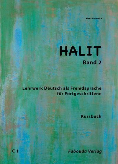 halit-deutsch-fur-fortgeschrittene-halit-halit-band-2-deutsch-fur-fortgeschrittene-deutsch-