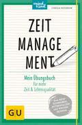 Zeitmanagement: Mein Übungsbuch für mehr Zeit ...