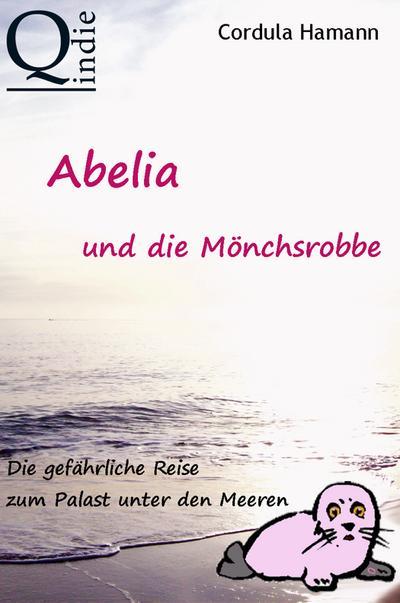 Abelia und die Mönchsrobbe