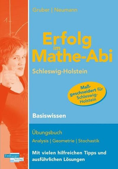 erfolg-im-mathe-abi-schleswig-holstein-basiswissen-ubungsbuch-fur-das-basiswissen-in-analysis-geom