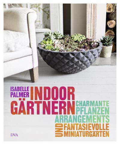 indoor-gartnern-charmante-pflanzenarrangements-und-fantasievolle-miniaturgarten