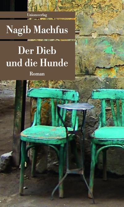 der-dieb-und-die-hunde-unionsverlag-taschenbucher-