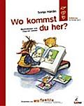 Wo kommst du her? : Aufklärung für Kinder ab  ...