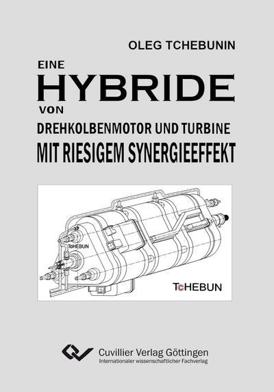 buch eine hybride von drehkolbenmotor und turbine mit. Black Bedroom Furniture Sets. Home Design Ideas