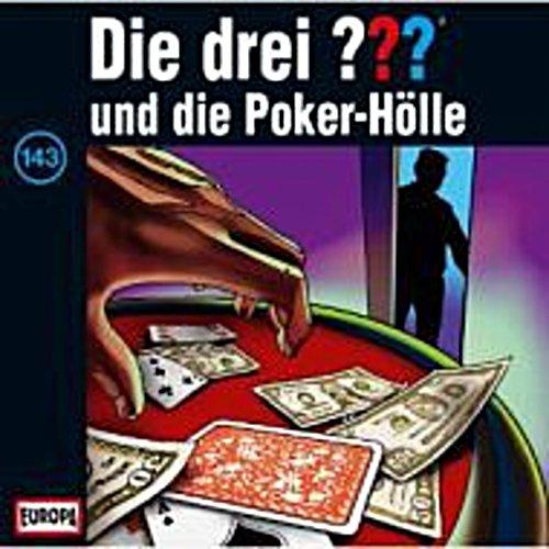 - Die Drei ??? 143: ...Und Die Poker Hölle - (Cd)