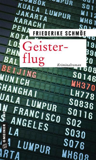 Geisterflug  Kriminalroman  Kriminalromane im GMEINER-Verlag  Deutsch