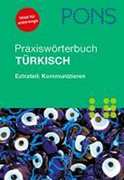 PONS Praxiswörterbuch Türkisch Türkisch?Deutsch / Deutsch?Türkisch