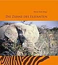 Die Zähne des Elefanten