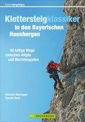 Klettersteigklassiker in den Bayerischen Haus ...