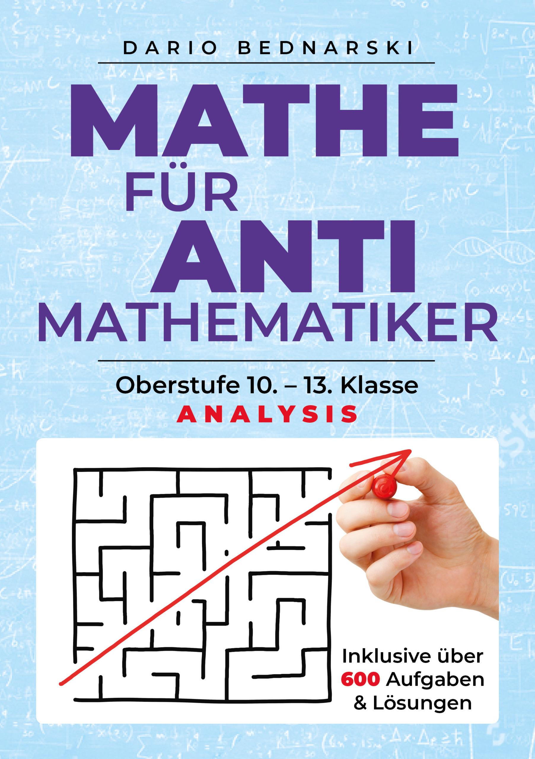 Dario-Bednarski-Mathe-fuer-Antimathematiker-Analysis9783742312822