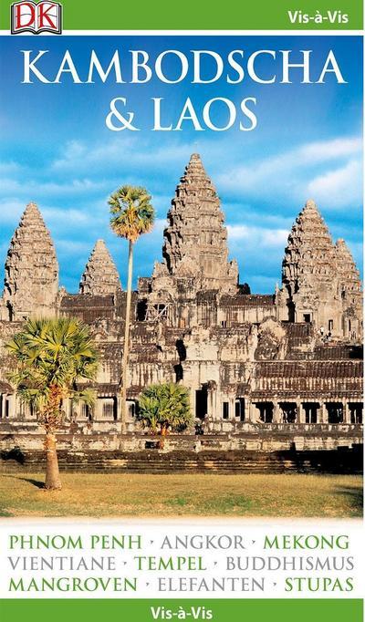 Vis-á-Vis Reiseführer Kambodscha & Laos: mit Mini-Kochbuch zum Herausnehmen