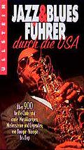 Jazz-Führer & Blues-Führer durch die USA
