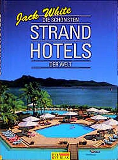 die-schonsten-strandhotels-der-welt