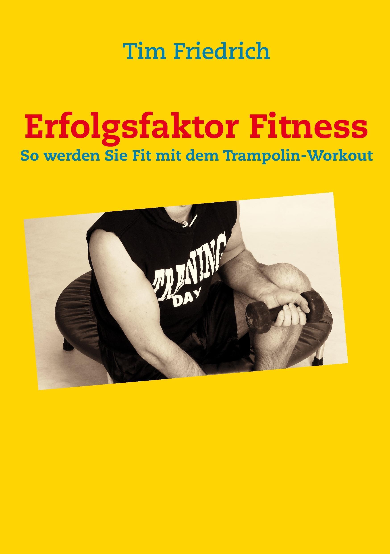 Erfolgsfaktor-Fitness-Tim-Friedrich-9783732245888