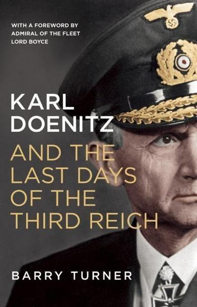karl-doenitz-and-the-last-days-of-the-third-reich